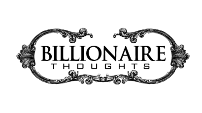 Billionaire Thoughts – Sheles and Damon Wallace